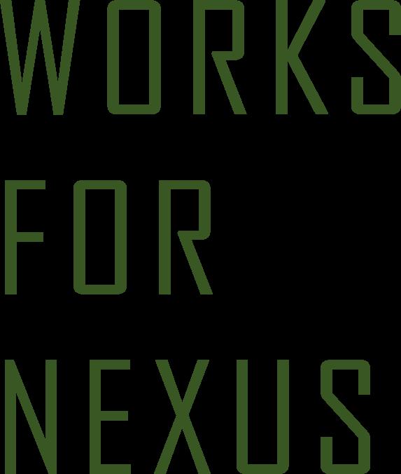 WORKS FOR NEXUS